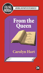 Carolyn Hart - From the Queen