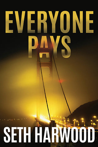 Seth Harwood - Everyone Pays