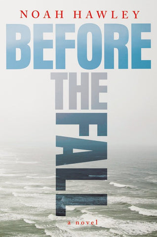 Noah Hawley - Before the Fall