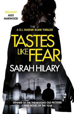 Sarah Hilary - Tastes Like Fear