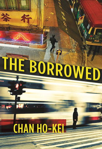 Chan Ho-Kei - The Borrowed