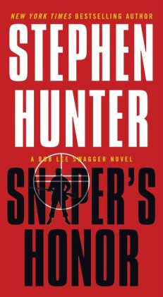 Stephen Hunter - Sniper's Honor