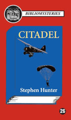 Stephen Hunter - Citadel