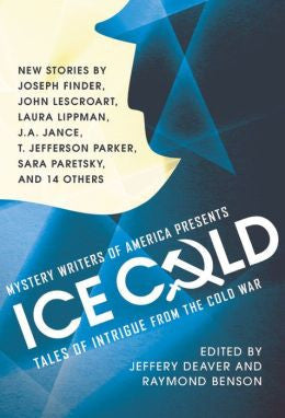 Jeffery Deaver and Raymond Benson, ed. - MWA Presents Ice Cold