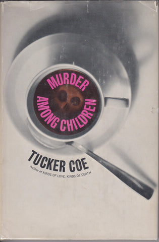 Coe, Tucker (Donald E. Westlake) - Murder Among Children.