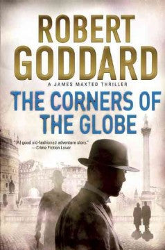 Goddard, Robert, The Corners of the Globe