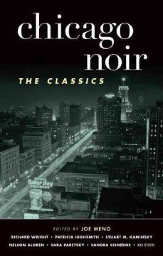 Meno, Joe, editor, Chicago Noir: The Classics