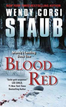 Staub, Wendy Corsi, Blood Red: Mundy's Landing Book One