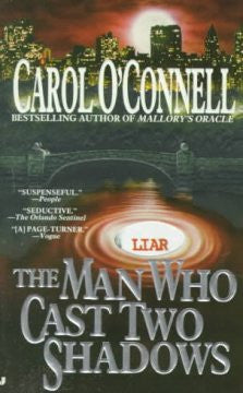 O'Connell, Carol, The Man Who Cast Two Shadows: Mallory #2