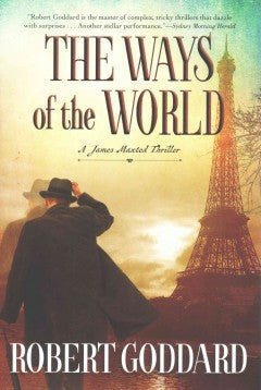Goddard, Robert, The Ways of the World