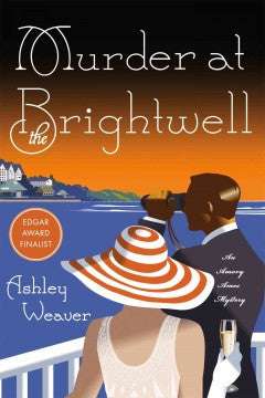 Weaver, Ashley, Murder at Brightwell