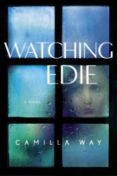 Way, Camilla, Watching Edie
