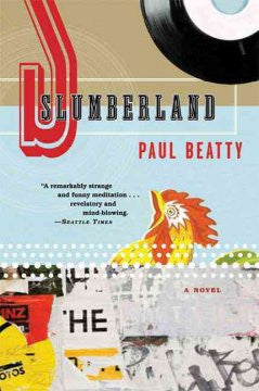 Beatty, Paul, Slumberland