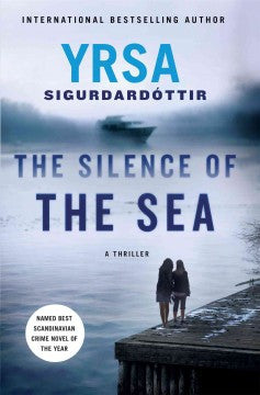 Sigurdardottir, Yrsa, The Silence of the Sea
