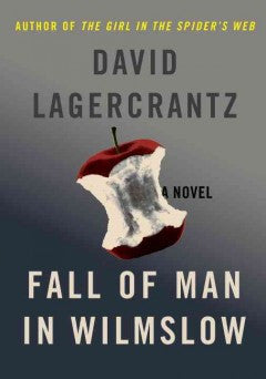 Lagercrantz, David, Fall of Man in Wilmslow