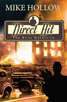 Hollow, Mike, Direct Hit: The Blitz Detective