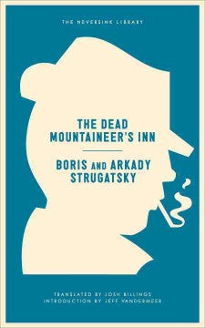 Strgatsky, Boris & Arkady, The Dead Mountaineer's Inn