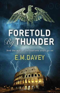 Davey, E. M., Foretold by Thunder