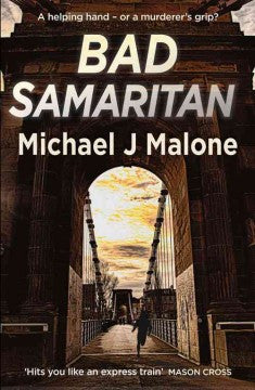 Malone, Michael J., Bad Samaritan