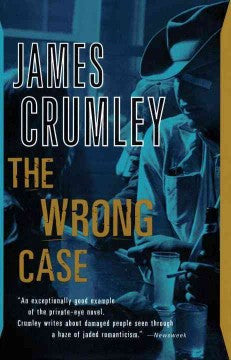 Crumley, James, The Wrong Case