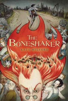 Milford, Kate, The Boneshaker