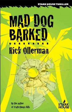 Ollerman, Rick, Mad Dog Barked
