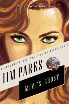 Parks, Tim, Mimi's Ghost