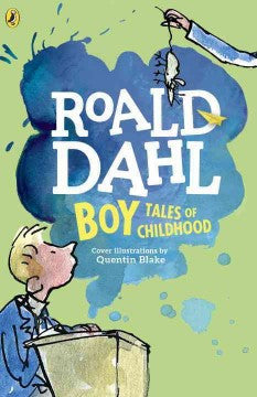 Dahl, Roald, Boy Tales of Childhood