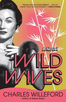 Willeford, Charles, Wild Wives
