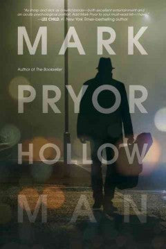 Pryor, Mark, Hollow Man