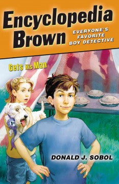 Sobol, Donald J., Encyclopedia Brown; Gets His Man