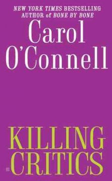 O'Connell, Carol, Killing Critics: Mallory #3
