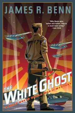 Benn, James R., The White Ghost: A Billy Boyle WWII Mystery