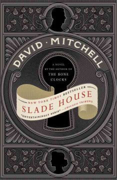Mitchell, David, Slade House