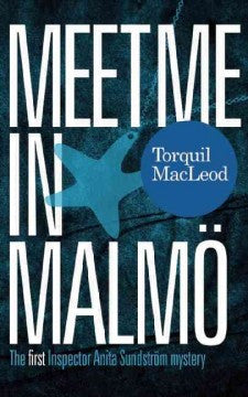 MacLeod, Torquil, Meet Me In Malmo