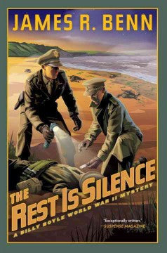 Benn, James R., The Rest Is Silence: A Billy Boyle WWII Mystery