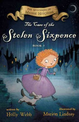 Webb, Holly, The Case of the Stolen Sixpence: book 1
