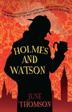 Thomson, June, Holmes and Watson