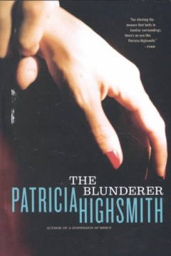 Highsmith, Patricia, The Blunderer