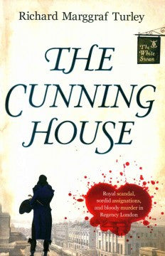 Turley, Richard Marggraf, The Cunning House