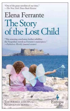 Ferrante, Elena, The Story of the Lost Child: Bk 4