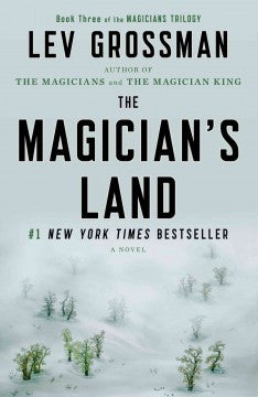 Grossman, Lev, The Magician's Land