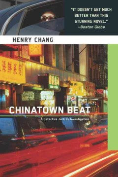 Chang, Henry, Chinatown Beat