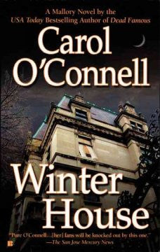 O'Connell, Carol, Winter House