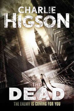 Higson, Charlie, The Dead, The Enemy,Book 2