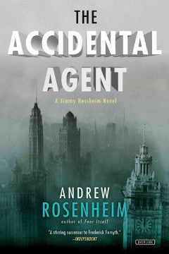 Rosenheim, Andrew, The Accidental Agent