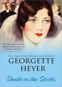 Heyer, Georgette, Death in the Stocks