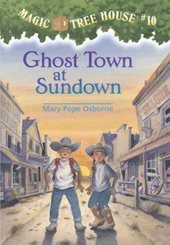 Osborne, Mary Pope, Ghost Town at Sundown, Magic Tree House 10