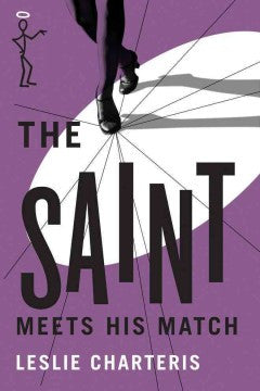Charteris, Leslie, The Saint Meets His Match