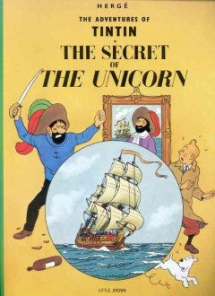 Herge, Tintin: The Secret of the Unicorn